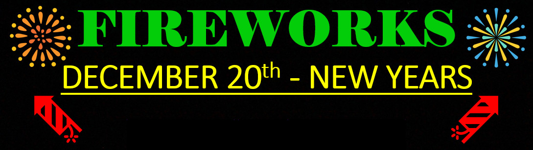 Fireworks now on sale at J&J Nursery and Madison Gardens Nursery at Spring, TX On sale from December 20th - January 1st.
