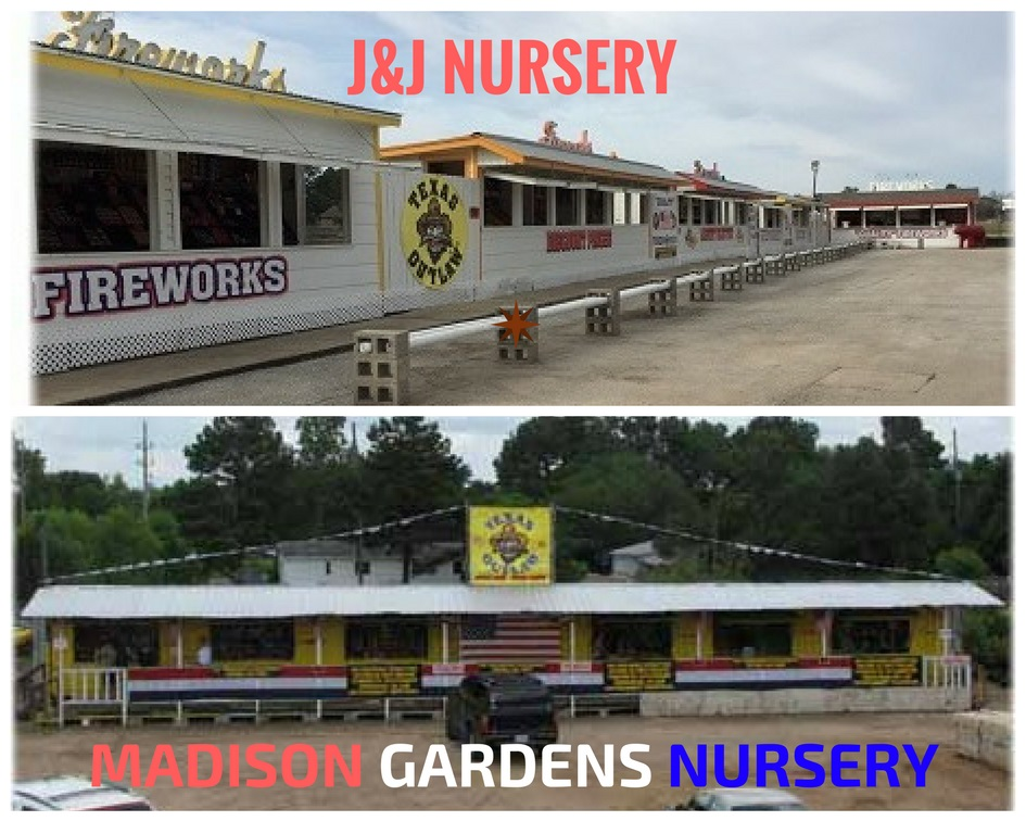Drop by J&J Nursery or Madison Gardens Nursery for your fireworks!