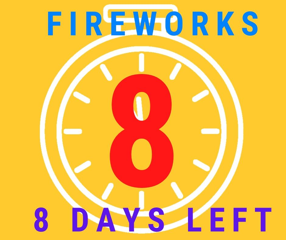 8 days left to buy fireworks at Madison Gardens Nursery!